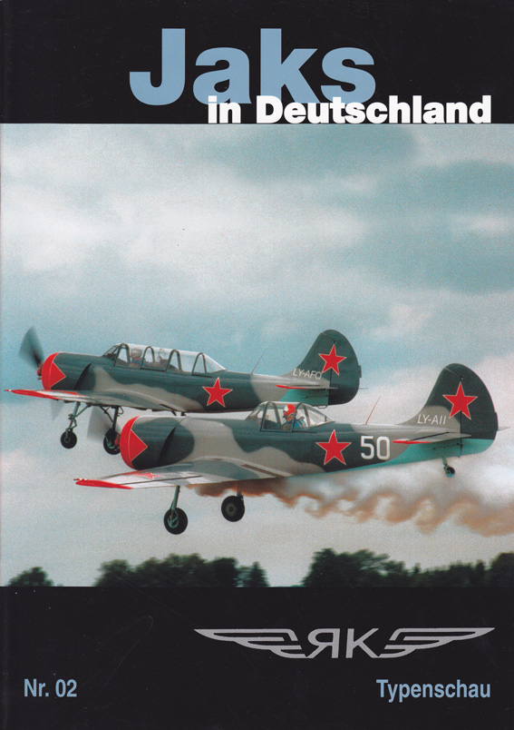 There are many Jaks in Germany. This publication gives you an overview over those flying.